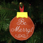 ITH Be Merry embroidered ornament